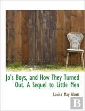 Jo'S Boys, And How They Turned Out. A Se