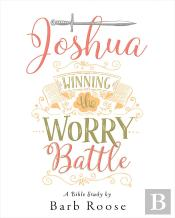 Joshua - Women'S Bible Study Participant Workbook