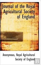 Journal Of The Royal Agricultural Societ