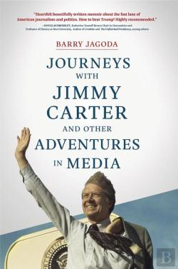 Bertrand.pt - Journeys With Jimmy Carter And Other Adventures In Media