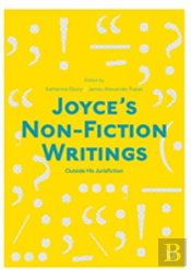 Joyce'S Non-Fiction Writings