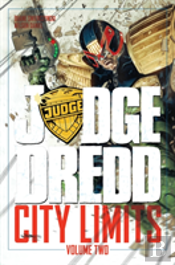 Judge Dredd: City Limits Volume 2