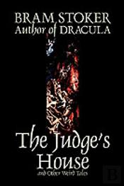 Judge'S House And Other Weird Tales