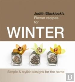 Bertrand.pt - Judith Blacklock'S Flower Recipes For Winter