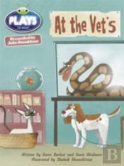 Julia Donaldson Plays At The Vet'S (Orange)
