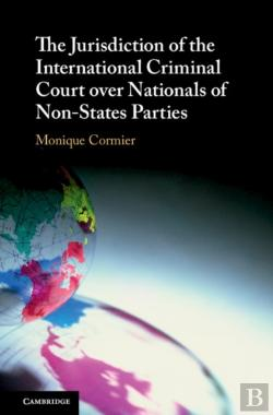 Bertrand.pt - Jurisdiction Of The International Criminal Court Over Nationals Of Non-States Parties