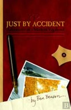 Bertrand.pt - Just By Accident: Adventures Of A Modern Vagabond