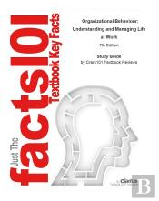 Just The Facts101 E-Study Guide For: Organizational Behaviour: Understanding And Managing Life At Work