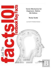 Just The Facts101 E-Study Guide For: Vector Mechanics For Engineers: Statics