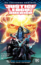 Justice League Of America Vol. 3 Panic In The Microverse (Rebirth)