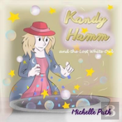 Kandy Hamm And The Lost White Owl