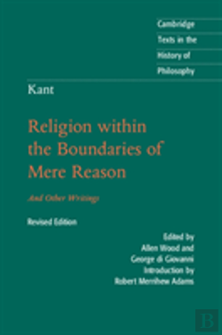 Bertrand.pt - Kant: Religion Within The Boundaries Of Mere Reason