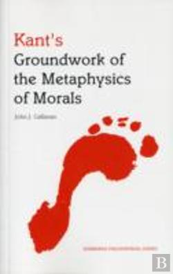 Bertrand.pt - Kant'S Groundwork Of The Metaphysics Of Morals