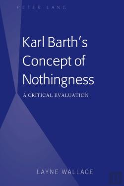 Bertrand.pt - Karl Barth'S Concept Of Nothingness