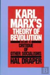 Karl Marx'S Theory Of Revolutioncritique Of Other Socialisms