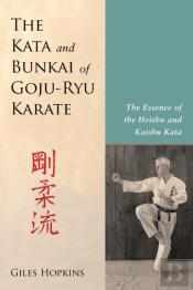 Kata And Bunkai Of Goju-Ryu Karate