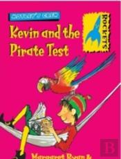Kevin And The Pirate Test