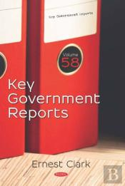Key Government Reports. Volume 58