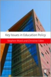 Key Issues In Education Policy