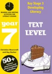 Key Stage 3 Developing Literacy: Text Level: Year 7