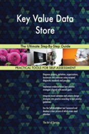 Key Value Data Store The Ultimate Step-By-Step Guide