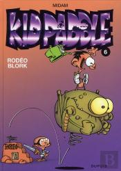 Kid Paddle T.6; Rodeo Blork