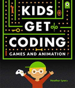 Bertrand.pt - Kids Get Coding: Games And Animation