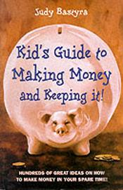 KID'S GUIDE TO MAKING MONEY