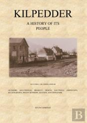 Kilpedder - A History Of Its People