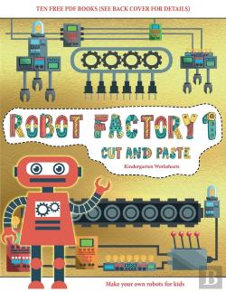 Bertrand.pt - Kindergarten Worksheets (Cut And Paste - Robot Factory Volume 1)