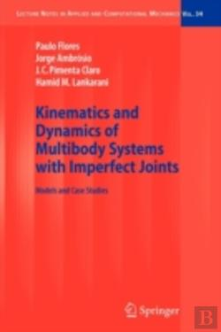 Bertrand.pt - Kinematics And Dynamics Of Multibody Systems With Imperfect Joints