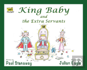 King Baby And The Extra Servants