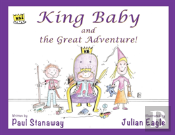 King Baby And The Great Adventure