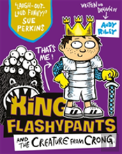 King Flashypants And The Creature From Crong