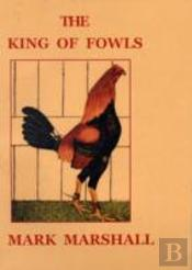 King Of Fowls