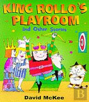 King Rollo'S Playroom