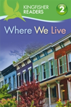 Bertrand.pt - Kingfisher Readers: Where We Live (Level 2: Beginning To Read Alone)