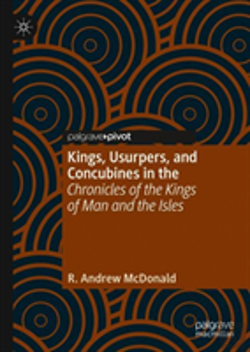 Bertrand.pt - Kings, Usurpers And Concubines In The 'Chronicles Of The Kings Of Man And The Isles'