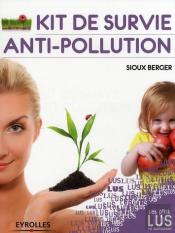Kit De Survie Anti-Pollution