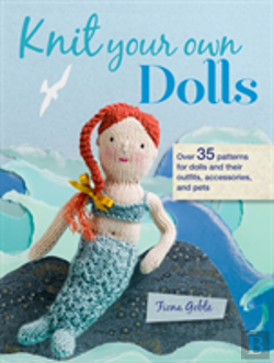 Bertrand.pt - Knit Your Own Dolls