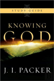 Knowing God - Study Guide