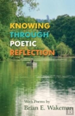 Bertrand.pt - Knowing Through Poetic Reflection