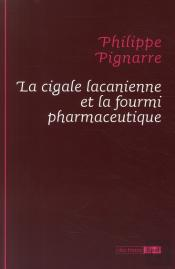 La Cigale Lacanienne Et La Fourmi Pharmaceutique