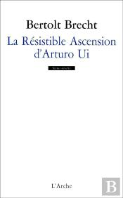 La Resistible Ascension D'Arturo Ui