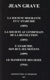 La Societe Mourante Et L'Anarchie