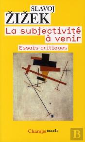 La Subjectivite A Venir (Nc)