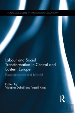 Bertrand.pt - Labour And Social Transformation In Central And Eastern Europe