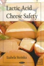 Lactic Acid Cheese Safety