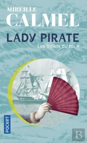 Lady Pirate T.1 ; Les Valets Du Roi