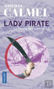 Lady Pirate T.2 ; La Parade Des Ombres